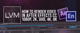 Rendering In After Effects For Youtube and Vimeo