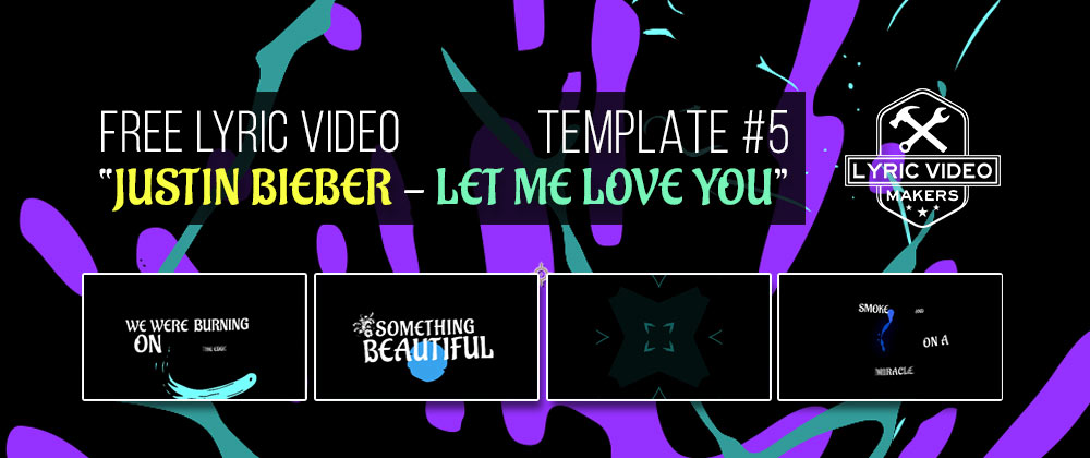 Lyric video maker template justin bieber animation effect for After effects lyric video template