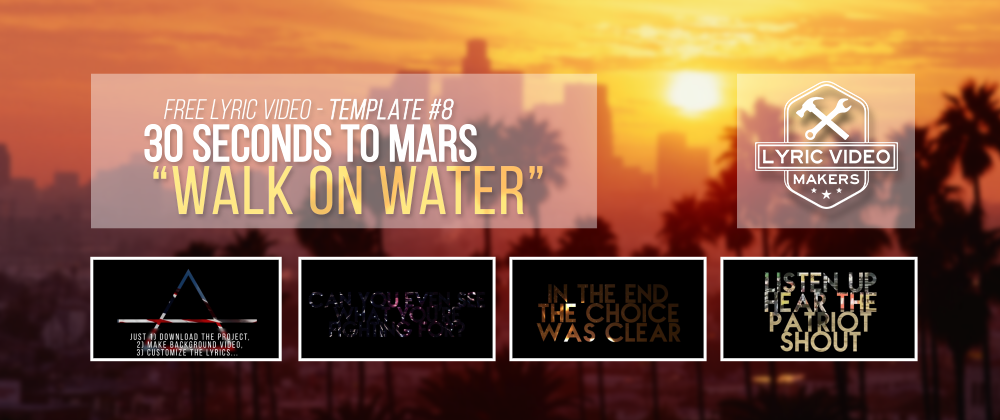 after effects lyric video template - lyric video template 8 30 seconds to mars walk on water